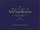 The Scale of Wisdom A Compendium of shia Hadi