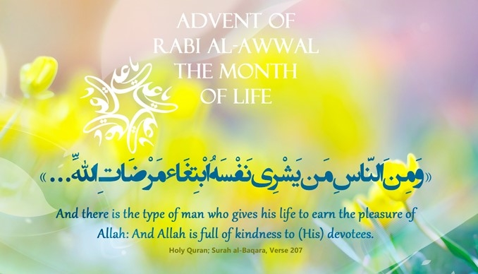 Advent of Rabi al-Awwal, The Month of Life
